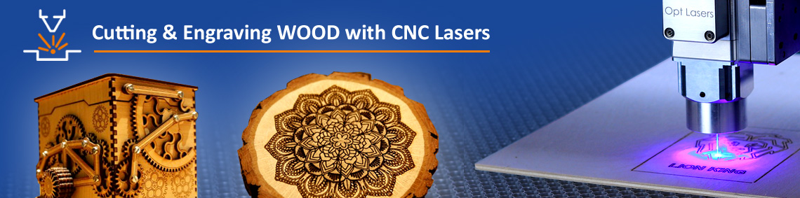 How to Engrave Wood - PLH3D-Series Laser Engraver and Laser Cutter Heads