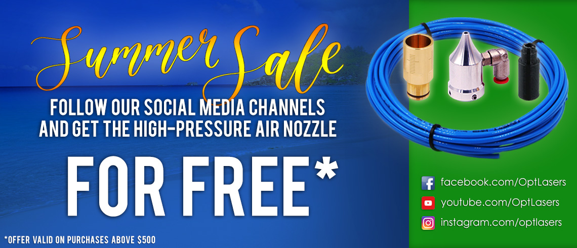 Summer Sale Deal for 2021 - Free Air Nozzle with all Cutting and Engraving Laser Upgrade Orders above $500